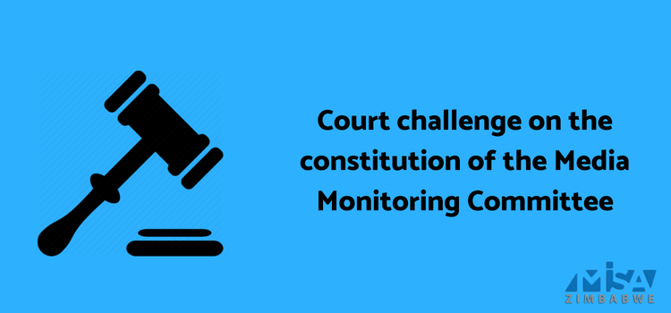 Court challenge on the constitution of the Media Monitoring Committee