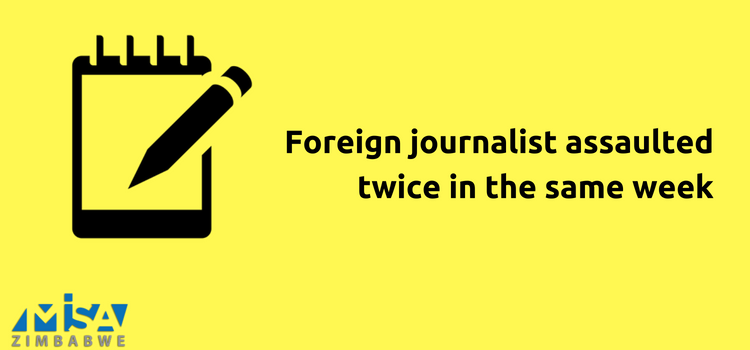 Foreign journalist assaulted twice in same week