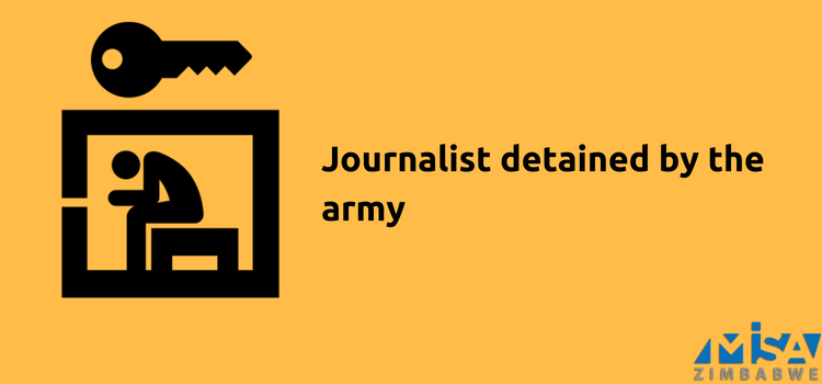 Journalist detained by the army