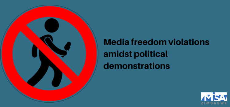 Media freedom violations amidst political demonstrations