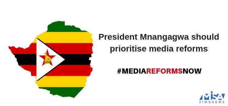 President Mnangagwa should prioritise media reforms