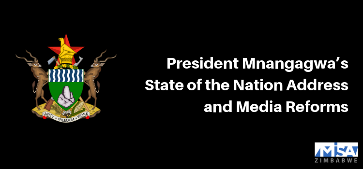 President Mnangagwa's State of the Nation Address and Media Reforms