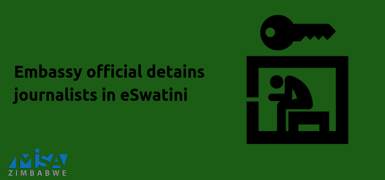 Regional Solidarity Statement: Embassy official detains journalists in eSwatini