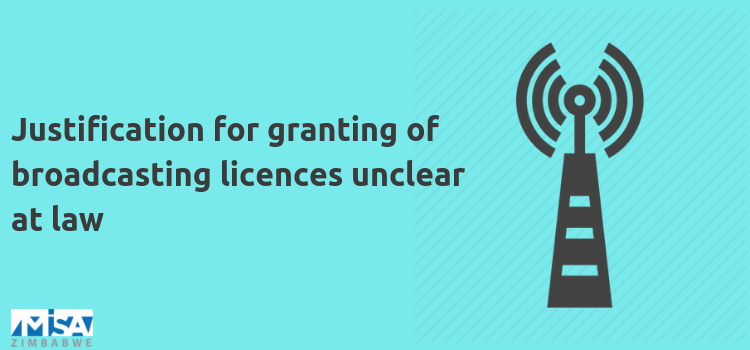 Justification for granting of broadcasting licences unclear at law