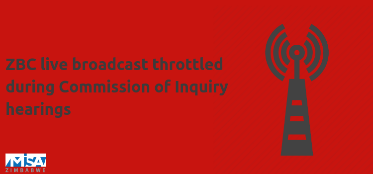 ZBC live broadcast throttled during Commission of Inquiry hearings