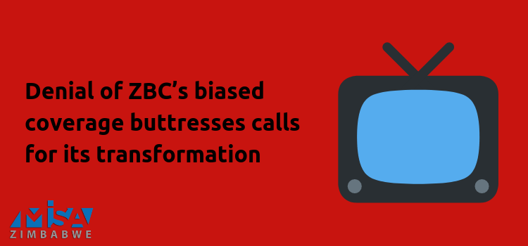 Denial of ZBC's biased coverage buttresses calls for its transformation