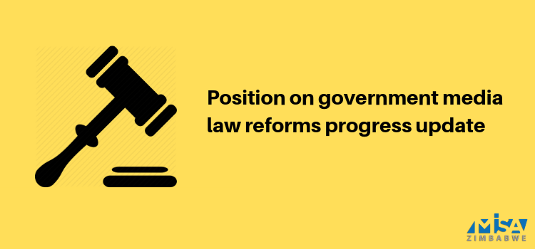 Position on government media law reforms progress update