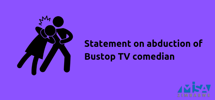 Statement on abduction ofBustop TV comedian