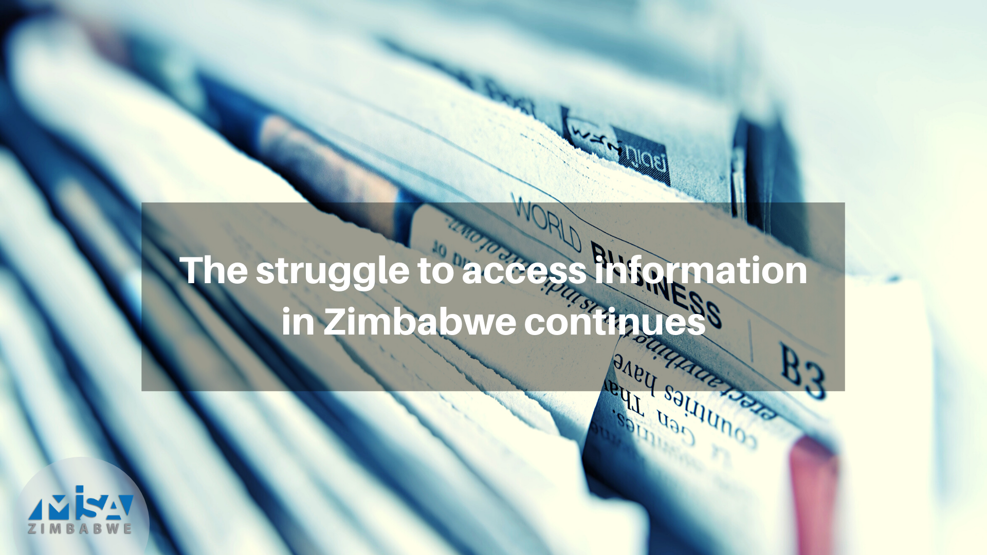 The struggle to access information in Zimbabwe continues