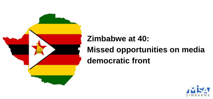 Zimbabwe @ 40, media freedom, access to information