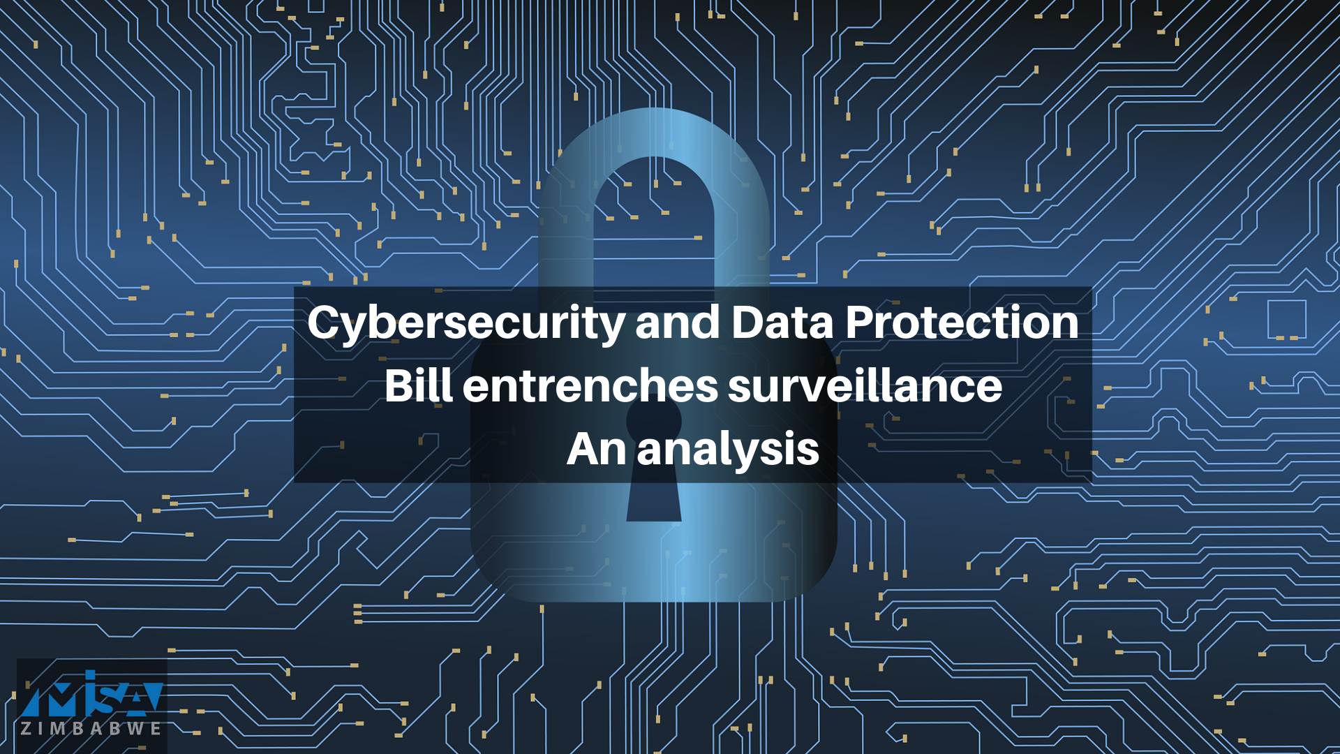 Cybersecurity and Data Protection Bill entrenches surveillance