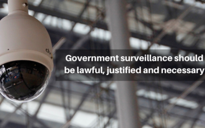 Government surveillance should be lawful, justified and necessary