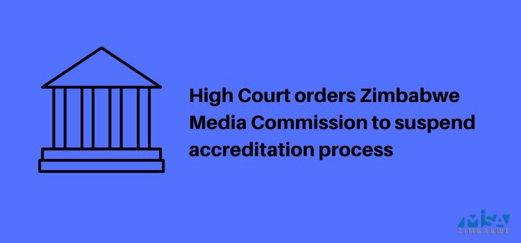 Zimbabwe Media Commission, ZOCC, accreditation process, High court ruling