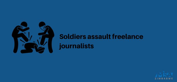 leo Munhende, Munashe Chokodza, Harare, assaulted, soldiers, COVID-19