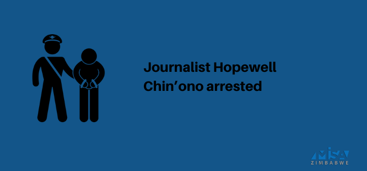 Hopewell Chin'ono, arrested, media violation