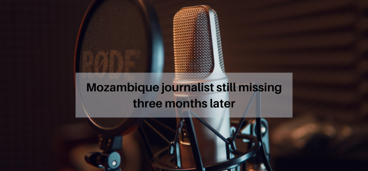 solidarity statement, Mbaruco still missing, Mozambique, journalist, abduction