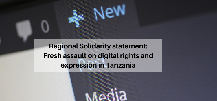 Fresh assault on digital rights and expression in Tanzania