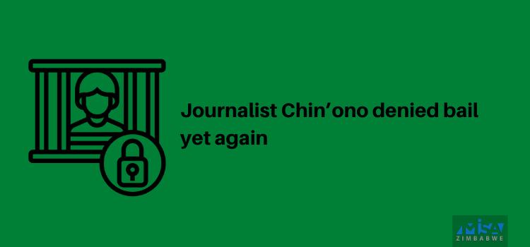 Chin'ono bail denied again, Zimbabwe