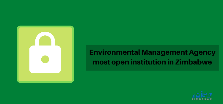 Environmental Management Agency most open institution in Zimbabwe