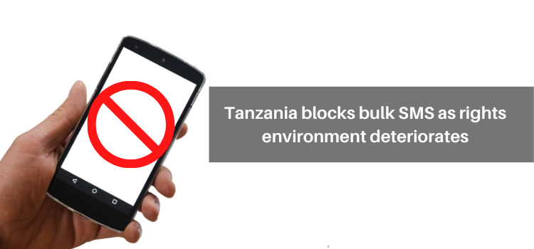 Tanzania blocks bulk SMS as rights environment deteriorates