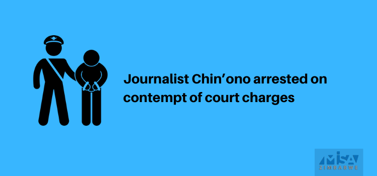 Journalist Chin'ono arrested on contempt of court charges