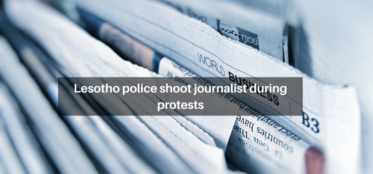 Lesotho police shoot journalist during protests