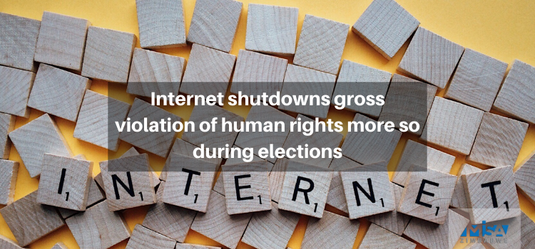 Internet shutdowns gross violation of human rights more so during elections