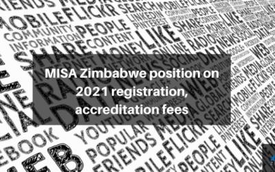 MISA Zimbabwe position on 2021 registration, accreditation fees