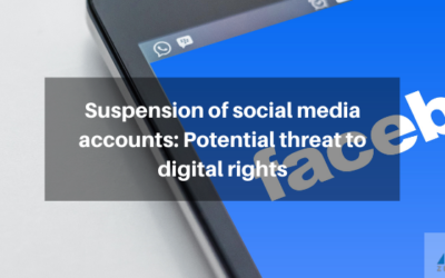 Suspension of social media accounts: Potential threat to digital rights