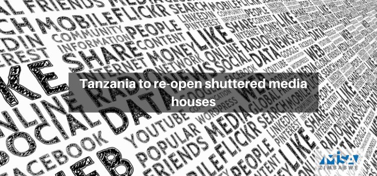 Tanzania to re-open shuttered media houses