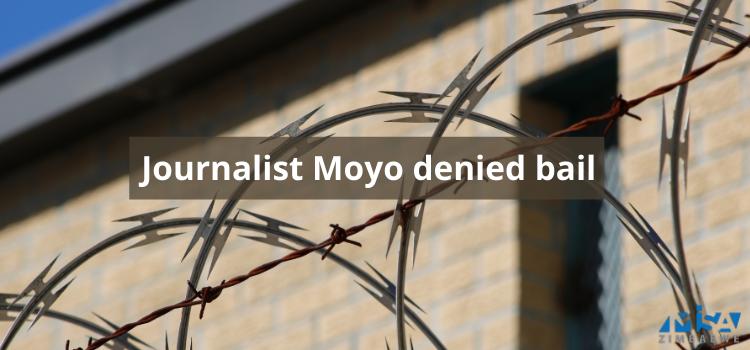 Journalist Moyo denied bail