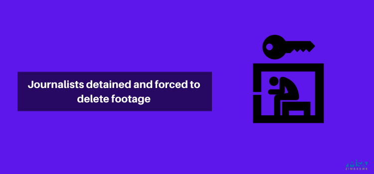Journalists detained and forced to delete footage